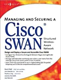 img - for Managing and Securing a Cisco SWAN book / textbook / text book