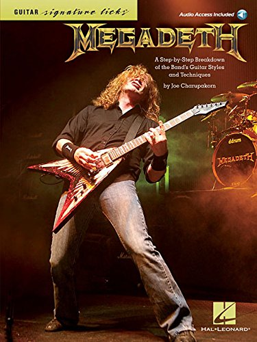 (Megadeth - Signature Licks: A Step-by-Step Breakdown of the Band's Guitar Styles & Techniques)