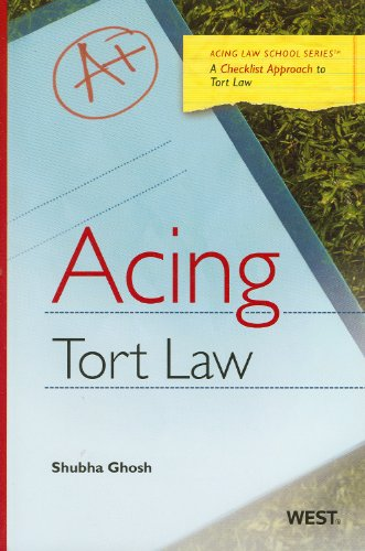 Acing Tort Law: A Checklist Approach to Tort Law (Acing Law School Series)