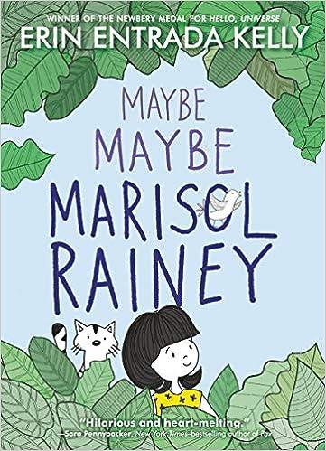 Maybe Maybe Marisol Rainey (Maybe Marisol, 1): Kelly, Erin Entrada, Kelly,  Erin Entrada: 9780062970428: Amazon.com: Books