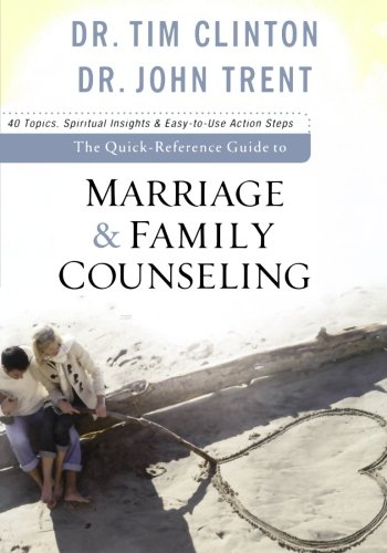 The Quick-Reference Guide to Marriage & Family Counseling (Outlet Clinton)