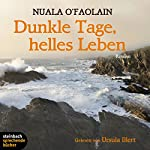 Dunkle Tage, helles Leben | Nuala O'Faolain
