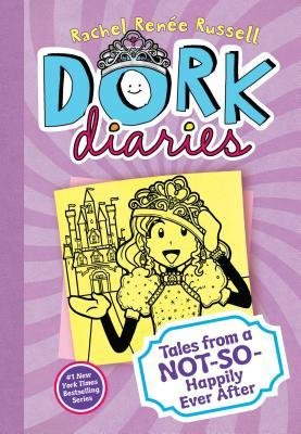 Dork Diaries : Tales from a Not-So-Happily Ever After(Hardback) - 2014 Edition