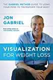 Visualization for Weight Loss, Jon Gabriel, 1401945988