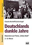 Brigg: Geschichte: Deutschlands dunkle Jahre: Materialien zum Thema Drittes Reich - 3.-6. Klasse. Buch mit Kopiervorlagen