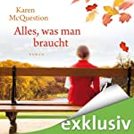 Alles, was man braucht | Karen McQuestion