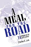 A Meal for the Road, Charles E. Link, 1556737025