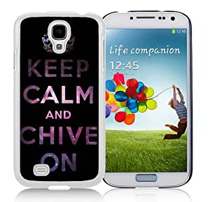 Personalized Hard Shell Keep Calm And Chive On (3) White Samsung Galaxy S4 I9500 Protective Phone Case