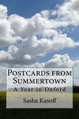 Postcards from Summertown: A Year in oxford