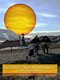 The Venus Twilight Experiment
