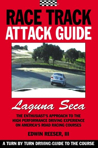 Race Track Attack Guide - Laguna Seca