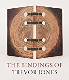 The bindings of Trevor Jones by Pauline…