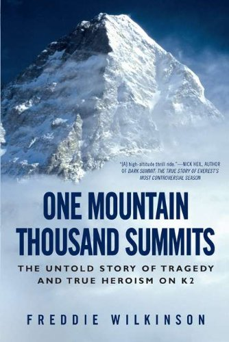 one-mountain-thousand-summits-the-untold-story-of-tragedy-and-true-heroism-on-k2