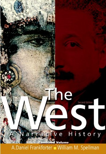 The West: A Narrative History, Combined Volume (2nd Edition)