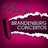 Bach: Brandenburgische Konzerte (erste Gesamtaufnahme auf historischen Instrumenten)