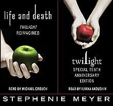 Twilight Tenth Anniversary/Life and Death Dual Edition | Livre audio Auteur(s) : Stephenie Meyer Narrateur(s) : Michael Crouch, Ilyana Kadushin