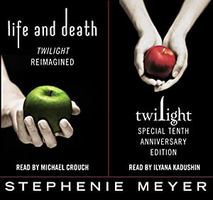 Twilight Tenth Anniversary/Life and Death Dual Edition Hörbuch