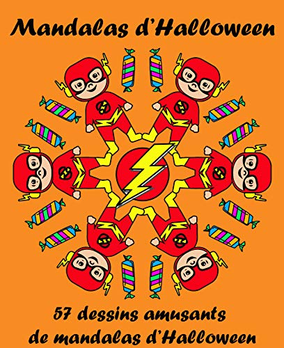 Mandalas d'Halloween: 57 Dessins Amusants de Mandalas d'Halloween (Mandalas pour tous t. 1) (French -
