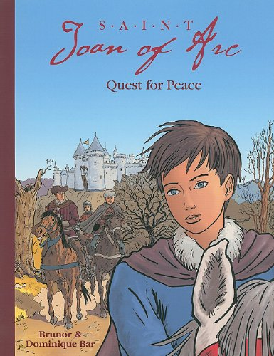 Saint Joan of Arc Quest (St Joan Of Arc Biography For Kids)