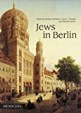 Jews in Berlin, Andreas Nachama, 3894874260