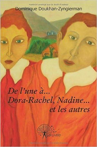 De l'une à... Dora-Rachel, Nadine... et les autres pdf ebook
