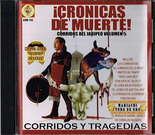 Cronicas De Muerte! Corridos Del Jaripeo Volumen 5