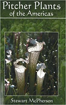 Book Pitcher Plants of the Americas by Stewart McPherson (2006-12-01)