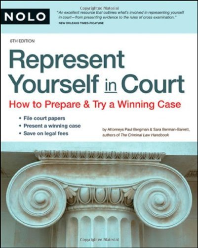 Represent Yourself in Court: How to Prepare & Try a Winning Case 6th edition by Bergman J.D., Paul, Berman J.D., Sara (2007) Paperback