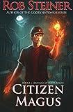 Citizen Magus (Journals of Natta Magus) (Volume 1)