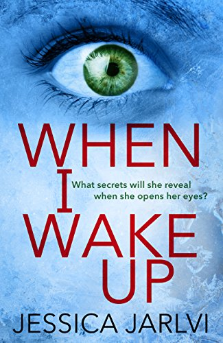 When I Wake Up: A shocking psychological thriller that you won't be able to put down cover