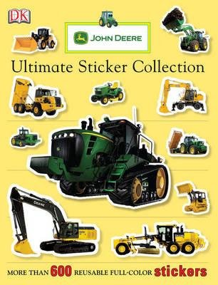 John Deere Ultimate Sticker - [(John Deere: Ultimate Sticker Collection )] [Author: Press Parachute] [Jul-2012]
