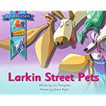 Larkin Street Pets: A Storylands, Larkin Street Book (Stoylands: Larkin Street 4)
