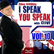 I speak you speak with Clive Vol.10 | Clive Griffiths