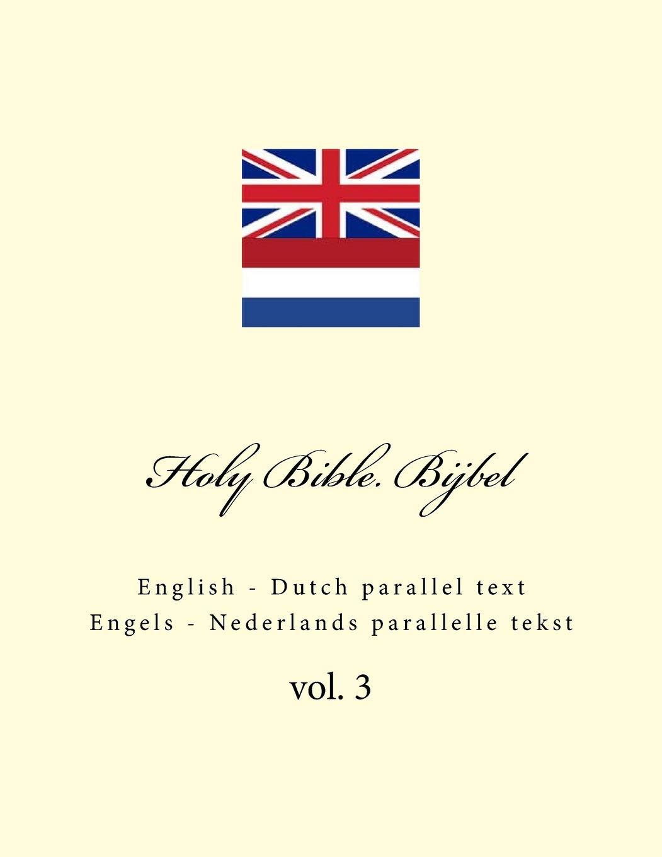 Verwonderlijk Holy Bible. Bijbel: English - Dutch parallel text. Engels BY-89