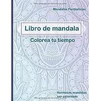 Libro de mandala, Colorea tu tiempo: enviarla a