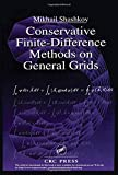 img - for Conservative Finite-Difference Methods on General Grids (Symbolic & Numeric Computation) book / textbook / text book