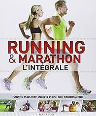 Running & marathon : L'integrale par  Marabout