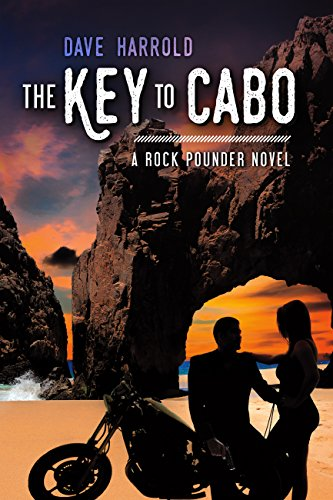 $250 million in drug money is hidden somewhere in Mexico and the DEA has offered a 10% finder's fee to Rock and his team.  The Key to Cabo: A Rock Pounder Novel by Dave Harrold