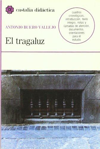 El tragaluz . (CASTALIA DIDACTICA. C/D.): Amazon.es: García Barrientos, J. L., Buero Vallejo, Antonio: Libros