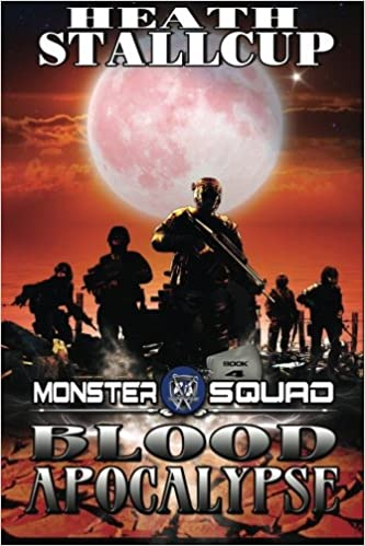 Blood Apocalypse (Monster Squad, Book 4)
