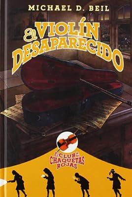 El violin desaparecido (Club de las chaquetas rojas 2) (Club ...