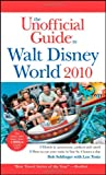 The Unofficial Guide Walt Disney World 2010 (Unofficial Guides)