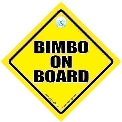 Bimbo On Board Board Rude Car Sign Bimbo Joke Funny Bumper Sticker Style Sign Baby Sign Novelty Driving Sign Küche Haushalt
