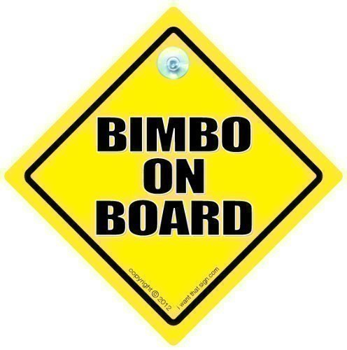 funny-signs-iwantthatsigncom-bimbo-on-board-sign-bimbo-on-board-car-sign-bimbo-on-board-bimbo-joke-c