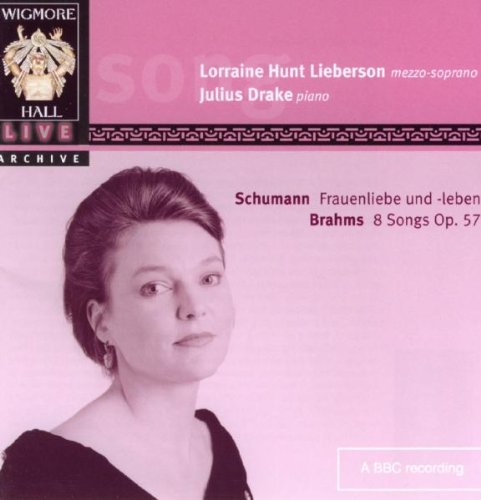 Lorraine Hunt Lieberson - Brahms 8 Lieder Op. 57 & Schumann Frauenliebe und -leben by WIGMORE HALL LIVE