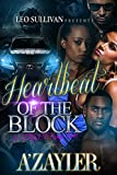 Heartbeat of the Block: A Street King's Love