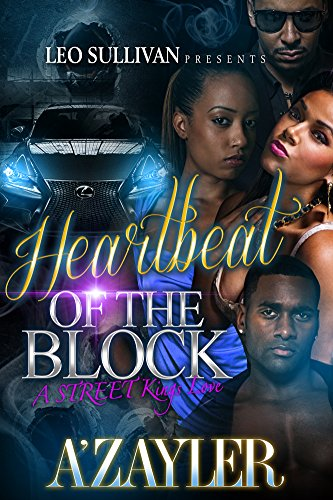 Heartbeat of the Block: A Street King's ()