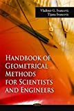Handbook of Geometrical Methods for Scientists and Engineers, Vladimir G. Ivancevic and Tijana Ivancevic, 1607417693