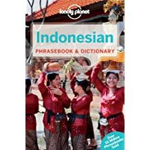 Lonely Planet Indonesian Phrasebook & Dictionary 6th Ed.: 6th Edition
