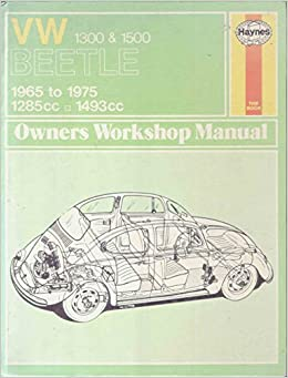 Volkswagen Beetle 1300 1500 Owners Workshop Manual J H Haynes D Stead 9780900550393 Amazon Books